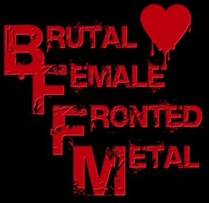 Brutal Female Fronted Metal