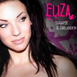 Eliza Strapse und Girlanden